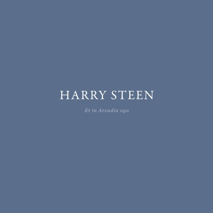 Harry Steen: Et in Arcadia ego
