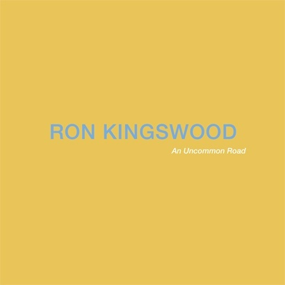 Ron Kingswood: An Uncommon Road