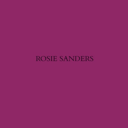 Rosie Sanders: By any other name