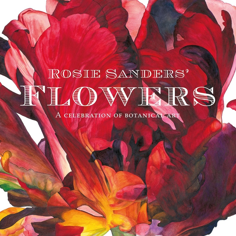 'Rosie Sander's Flowers: A Celebration of Botanical Art' Published in English